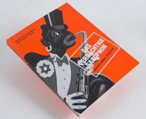 """Katalog """"Das verdächtige Saxophon"""" zur Ausstellung 2007"""
