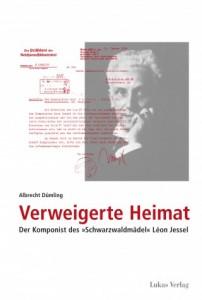 "Leon Jessel, Komponist des ""Schwarzwaldmädel"""